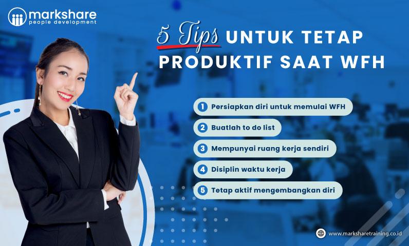 5 Tips untuk Tetap Produktif Saat WFH