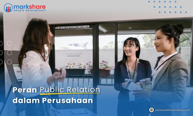 Peran Public Relation dalam Perusahaan