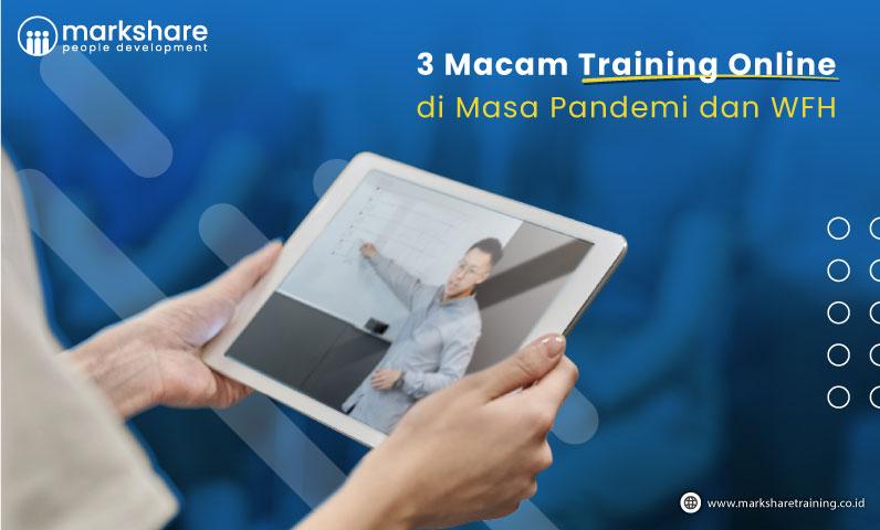 3 Macam Training Online di Masa Pandemi dan WFH